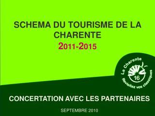 SCHEMA DU TOURISME DE LA CHARENTE 2 011- 2 015