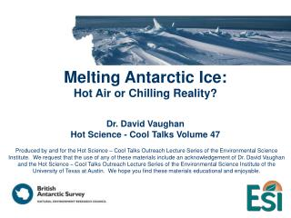 Melting Antarctic Ice: Hot Air or Chilling Reality?