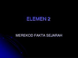 ELEMEN 2