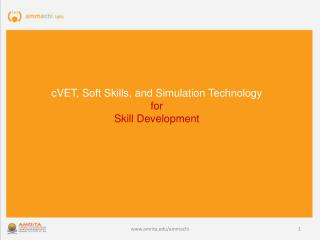cVET, Soft Skills, and Simulation Technology  for  Skill Development