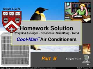 Homework Solution Weighted Averages - Exponential Smoothing - Trend