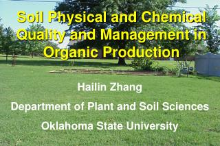 Hailin Zhang Department of Plant and Soil Sciences Oklahoma State University
