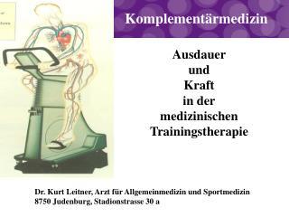 Ausdauer und Kraft in der medizinischen Trainingstherapie