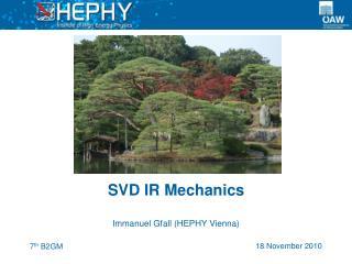SVD IR Mechanics