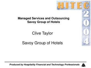 Managed Services and Outsourcing Savoy Group of Hotels