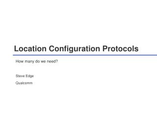 Location Configuration Protocols
