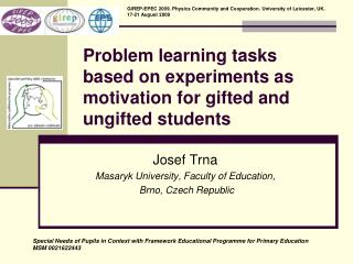 Problem learning tasks based on experiments as motivation for gifted and ungifted students