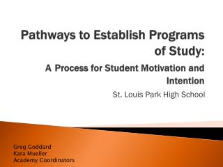 Pathways to Establish Programs of Study: A Process for Student Motivation and Intention