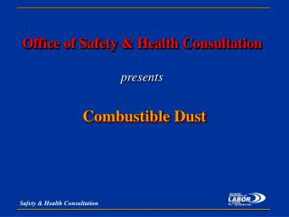 Office of Safety & Health Consultation presents
