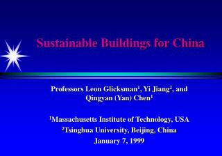 Sustainable Buildings for China