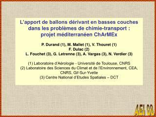 L�apport de ballons d�rivant en basses couches dans les probl�mes de chimie-transport�: