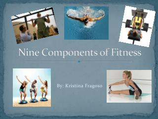 Nine Components of Fitness