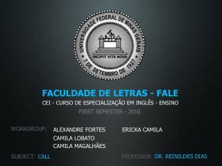 FACULDADE DE LETRAS - FALE