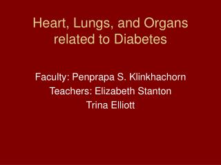 Heart, Lungs, and Organs related to Diabetes