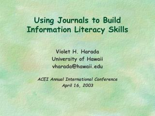 Using Journals to Build Information Literacy Skills