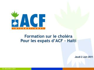 Formation sur le choléra Pour les expats d'ACF - Haïti