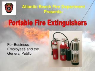 Atlantic Beach Fire Department Presents: