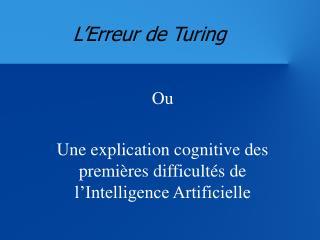 L'Erreur de Turing