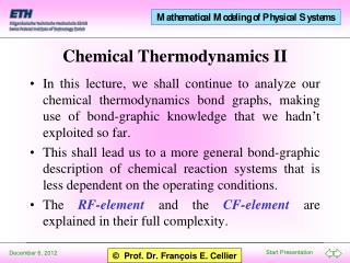 Chemical Thermodynamics II