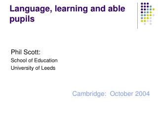 Language, learning and able pupils
