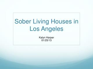 Sober Living Houses in Los Angeles