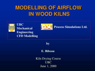 MODELLING OF AIRFLOW  IN WOOD KILNS