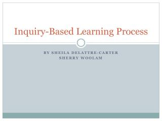 Inquiry-Based Learning Process