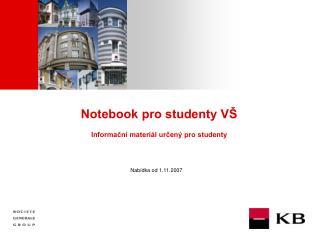 Notebook pro studenty VŠ Informační materiál určený pro studenty