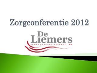 Zorgconferentie 2012