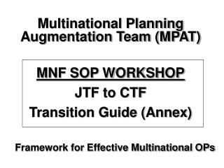 Framework for Effective Multinational OPs