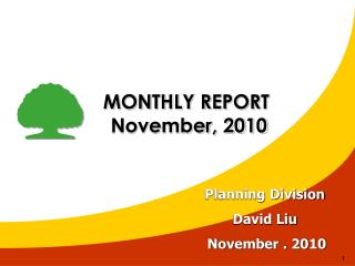 MONTHLY REPORT  November, 2010