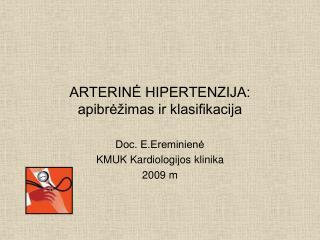 ARTERINĖ HIPERTENZIJA: apibrėžimas ir klasifikacija