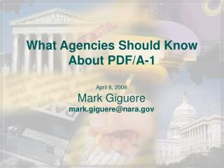What Agencies Should Know About PDF/A-1