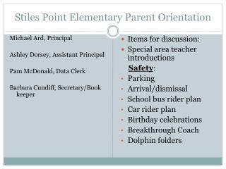 Stiles Point Elementary Parent Orientation
