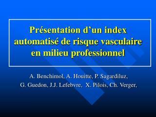 Pr sentation d un index automatis  de risque vasculaire en milieu professionnel