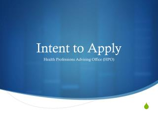 Intent to Apply