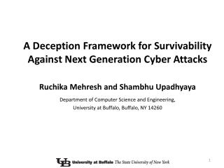 A Deception Framework for Survivability Against Next Generation Cyber Attacks