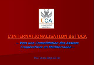 L'INTERNATIONALISATION de l'UCA