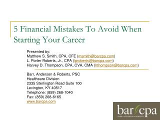 5 Financial Mistakes To Avoid When Starting Your Career