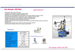 Tire Changer / KE-720A . Strong power with 1.5 Kw (2 HP) motor