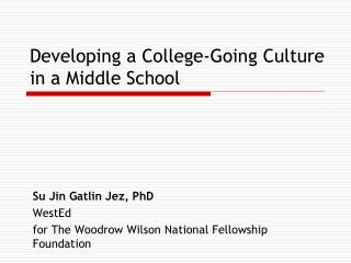 Developing a College-Going Culture in a Middle School