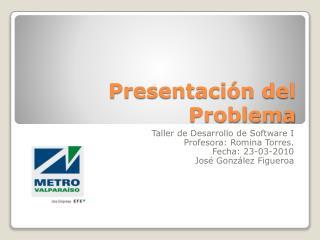 Presentación del Problema