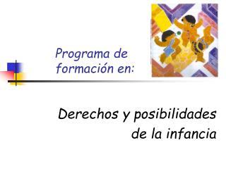 Programa de  formación en: