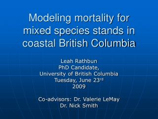 Modeling mortality for mixed species stands in coastal British Columbia