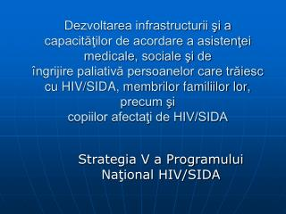 Strategia V a Programului Na?ional HIV/SIDA
