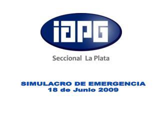 SIMULACRO DE EMERGENCIA 18 de Junio 2009