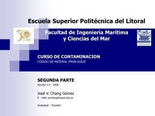 Escuela Superior Politécnica del Litoral Facultad de Ingeniería Marítima  y Ciencias del Mar