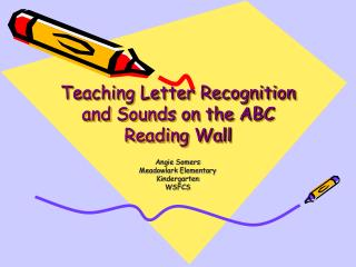 Teaching Letter Recognition and Sounds on the ABC Reading Wall