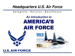 An Introduction to AMERICA'S AIR FORCE