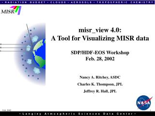 misr_view 4.0: A Tool for Visualizing MISR data SDP/HDF-EOS Workshop Feb. 28, 2002